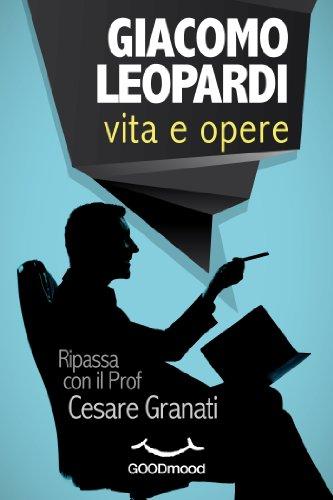 Giacomo Leopardi: vita e opere.: Ripassa con il Prof.