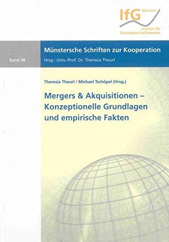 Mergers & Akquisitionen – Konzeptionelle Grundlagen und empirische Fakten (Münstersche Schriften zur Kooperation)