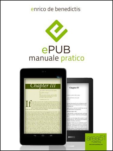 ePub: manuale pratico. Guida completa per relizzare il tuo ebook ...