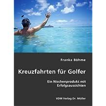 Kreuzfahrten für Golfer: Ein Nischenprodukt mit Erfolgsaussichten