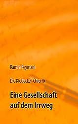 Die Klodeckel-Chronik: Eine Gesellschaft auf dem Irrweg