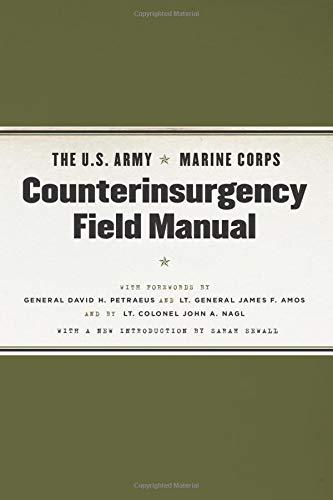 The U.S. Army/Marine Corps Counterinsurgency Field Manual (Handbook Marine Corps)