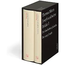 Thomas Mann Große kommentierte Frankfurter Ausgabe: Joseph und seine Brüder I: Text und Kommentar in einem Band