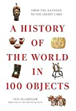 [(A History of the World in 100 Objects)] [By (author) Neil MacGregor] published on (October, 2011)