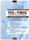 POS e PiMUS. Guida pratica alla redazione. Con CD-ROM