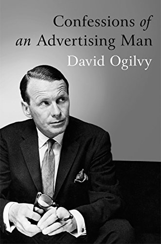 Confessions Of An Advertising Man por David Ogilvy