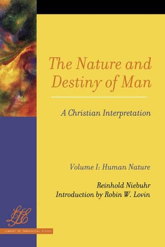 The Nature and Destiny Of Man Vol 1 & 2: A Christian Interpretation (Library of Theological Ethics)