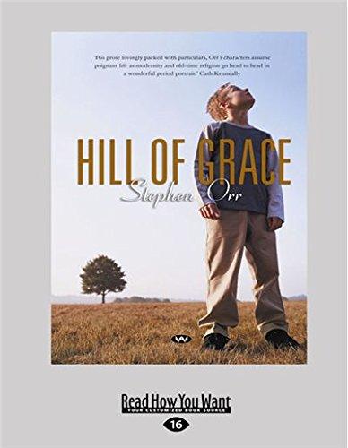 Hill of Grace (Large Print 16pt)