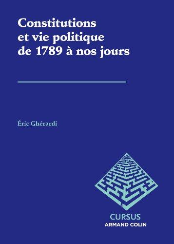 Constitutions et vie politique de 1789 à nos jours