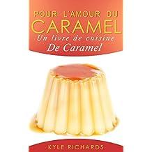 Pour l'amour du caramel (French Edition)