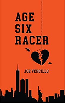 Age Six Racer (The A6R Trilogy Book 1) by [Vercillo, Joe]