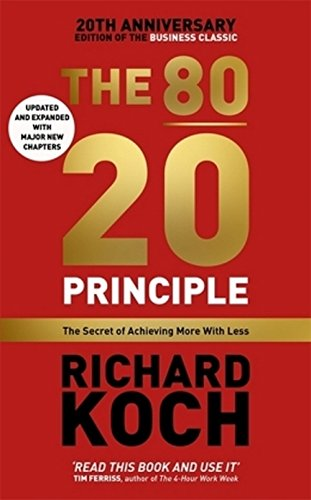 the-80-20-principle-the-secret-of-achieving-more-with-less-updated-20th-anniversary-edition
