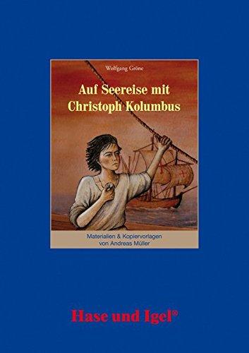 Auf Seereise mit Christoph Kolumbus. Begleitmaterial: Begleitmaterial