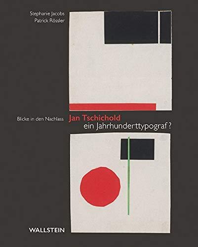 Jan Tschichold - ein Jahrhunderttypograf?: Blicke in den Nachlass Buch-Cover