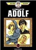 La storia dei tre Adolf: 4