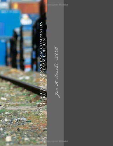 Customs Broker Exams & Exam Companion: Thru Oct. 2012 Exam Edition