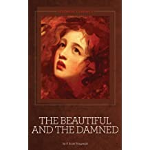 The Beautiful and the Damned [Illustrated]