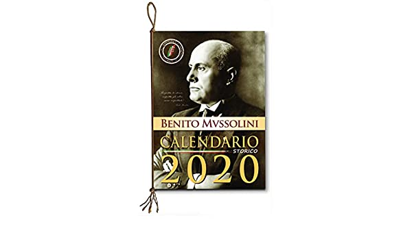 Calendario Mussolini 2020.Amazon It Calendario Storico Mussolini 2020 Italia