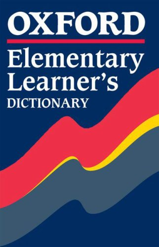 Oxford elementary learner's dictionary por Angela Crawley