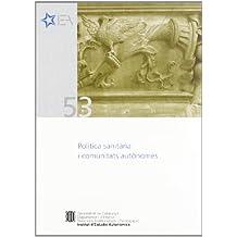 Política sanitària i comunitats autònomes. Seminari. Barcelona (Institut d'Estudis Autonòmics)
