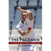 The Pacemen: 100 years of South African fast bowlers