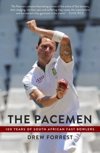 The pacemen: 100 years of South African fast bowlers por Drew Forrest