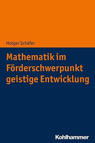 Mathematik im Förderschwerpunkt geistige Entwicklung