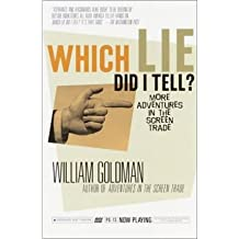 [(Which Lie Did I Tell )] [Author: William Goldman] [Jan-2006]