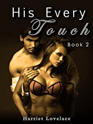 His Every Touch (Book 2)