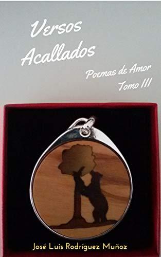 Versos Acallados: Poemas de Amor. Tomo III (Antologia nº 3) eBook ...