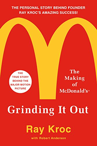 Grinding It Out: The Making of McDonald's (English Edition) por Ray Kroc