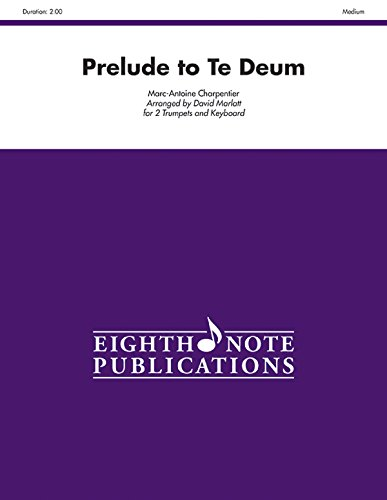 Prelude to Te Deum: Part(s) (Eighth Note Publications)