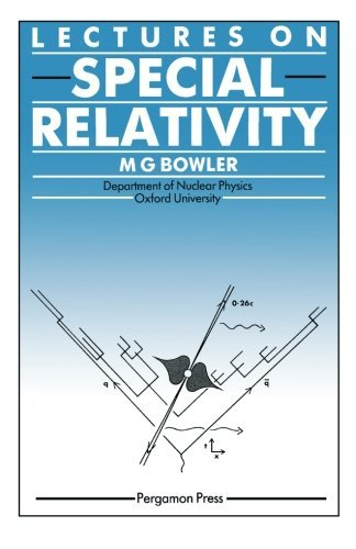 Lectures on Special Relativity by M. G. Bowler (22-Aug-1986) Paperback