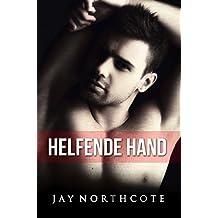 Helfende Hand (Housemates 1) (German Edition)