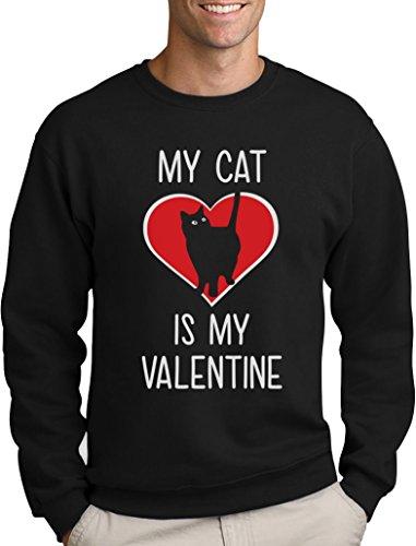 My Cat Is My Valentine Valentinstag Katzenliebhaber Sweatshirt Small (Crazy Ideen Christmas Pullover)