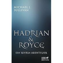 Hadrian & Royce: Ein Riyria-Abenteuer