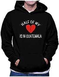 Teeburon HALF OF MY heart is in Guatemala Sudadera con capucha