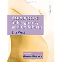 Acupuncture in Pregnancy and Childbirth, 2e