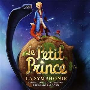 Le Petit Prince : La Symphonie