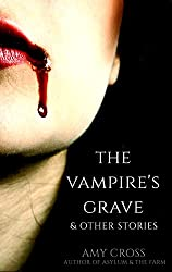 The Vampire's Grave and Other Stories (English Edition)
