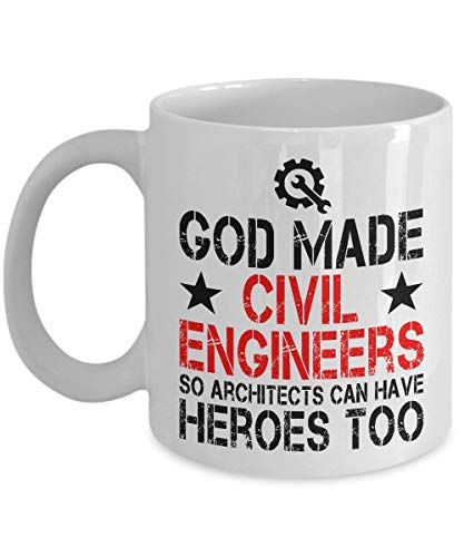 BHWYK Engineer Mug: God Made Civil Engineers So Architects Can Have Heroes Too - Funny Unique Coffee Mug, Coffee Cup, Gift