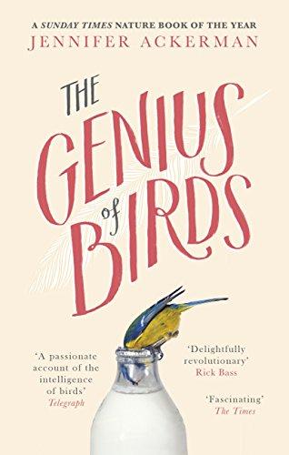 The Genius of Birds: The Intelligent Life of Birds