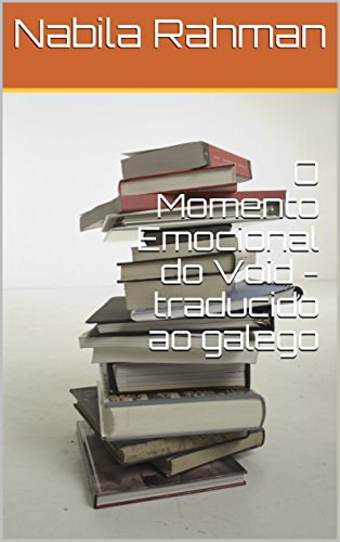 O Momento Emocional do Void - traducido ao galego (Galician Edition)
