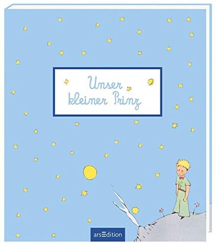 Unser kleiner Prinz: Babyalbum für Jungen