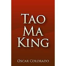 Tao Ma King: Liberación Interior