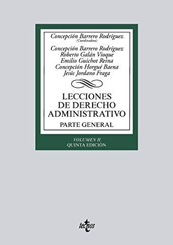 Lecciones de Derecho Administrativo: Parte general. Volumen II (Derecho - Biblioteca Universitaria De Editorial Tecnos)