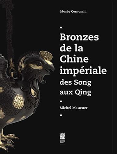 Bronzes de la Chine impériale : Des Song aux Qing