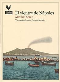 El vientre de Nápoles par Matilde Serao