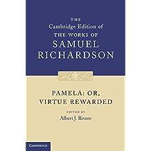 [Pamela: Or, Virtue Rewarded] (By: Samuel Richardson) [published: October, 2011]