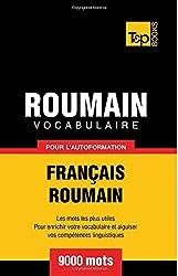 Vocabulaire français-roumain pour l'autoformation. 9000 mots